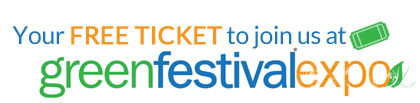 Your free ticket to join us at Green Festival Expo